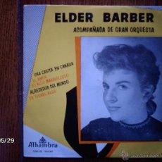 Discos de vinilo: ELDER BARBER - UNA CASITA EN CANADA + 3. Lote 40130663