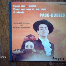 Discos de vinilo: LA BANDA IBERICA DE MANUEL RODRIGUEZ - PASODOBLES - ESPAÑA CAÑI + 3. Lote 40130941