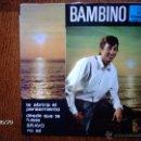Discos de vinilo: BAMBINO - TE ABRIRIA EL PENSAMIENTO + 3. Lote 40131444
