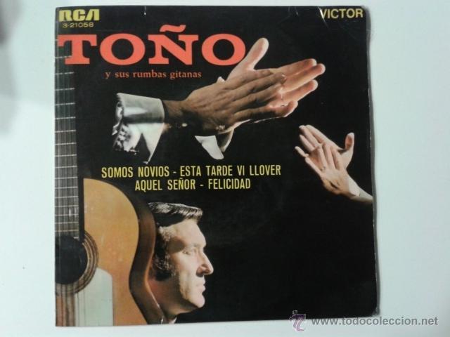 Discos de vinilo: TOÑO Y SUS RUMBAS GITANAS Somos novios/Aquel señor/Felicidad +1 EP RCA VICTOR 1968 RUMBA GIPSY GYPSY - Foto 5 - 40077222