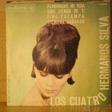 Discos de vinilo: LOS CUATRO HERMANOS SILVA - PERDONAME MI VIDA / FINA ESTAMPA + 2 - RCA-VICTOR 3-20811 - 1964. Lote 40078455