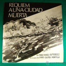 Discos de vinilo: REQUIEM A UNA CIUDAD MUERTA-MANAGUA-NICARAGUA-PEDRO RAFAEL GUTIERREZ-FABIO GADEA MANTILLA-1972/1973.. Lote 40086653