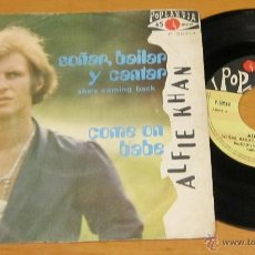 Discos de vinilo: ALFIE KHAN - SOÑAR BAILAR Y CANTAR / COME ON BABE - SINGLE - POPLANDIA 1970 SPAIN. Lote 40117588