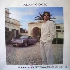Discos de vinilo: ALAN COOK - RUNNING AWAY - (ESPAÑA-MAX MUSIC-1987) ITALO DISCO MAXISINGLE LP. Lote 40093967