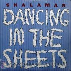 Discos de vinilo: SHALAMAR - DANCING IN THE SHEETS - (ESPAÑA-CBS-1984) MAXISINGLE LP. Lote 40094160