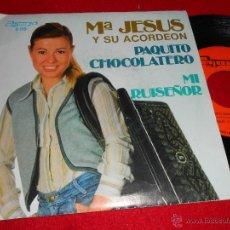 Discos de vinilo: MARIA JESUS Y SU ACORDEON PAQUITO CHOCOLATERO/ MI RUISEÑOR 7 SINGLE 1980 OLYMPO. Lote 40139390