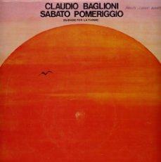 Discos de vinilo: CLAUDIO BAGLIONI LP 33 SABATO POMERIGGIO.CIRCULO DE LECTORES.RCA. Lote 40126331