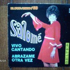 Discos de vinilo: SALOME - VIVO CANTANDO + ABRAZAME OTRA VEZ . Lote 40155477