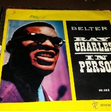 Discos de vinilo: RAY CHARLES - EP - IN PERSON - SPAIN IN 1960.. Lote 40149143