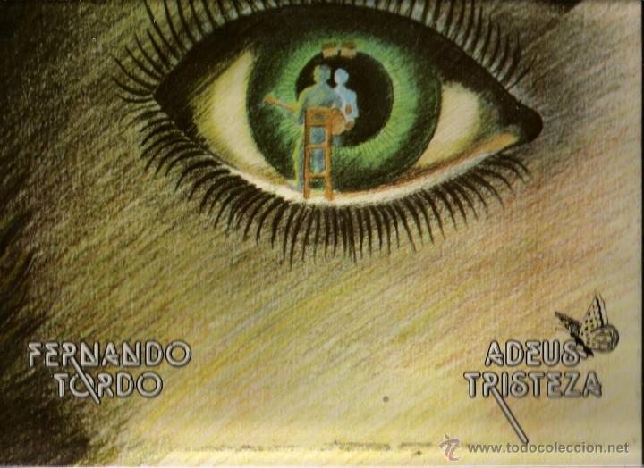 LP FERNANDO TORDO ( CANTAUTOR PORTUGUES) : ADEUS TRISTEZA (Música - Discos - LP Vinilo - Cantautores Internacionales)