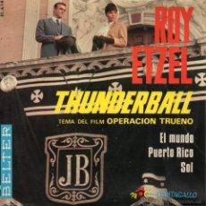Discos de vinilo: ROY ETZEL, EP, THUNDERBALL (FILM OPERACION TRUENO) + 3, AÑO 1966. Lote 40153111