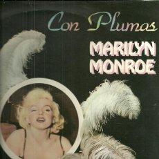 Discos de vinilo: MARILYN MONROE LP SELLO LIBERTY AÑO 1982 CON PLUMAS. Lote 40154551