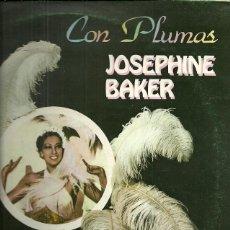 Discos de vinilo: JOSEPHINE BAKER LP SELLO EMI-PATHE AÑO 1982 CON PLUMAS. Lote 40154565