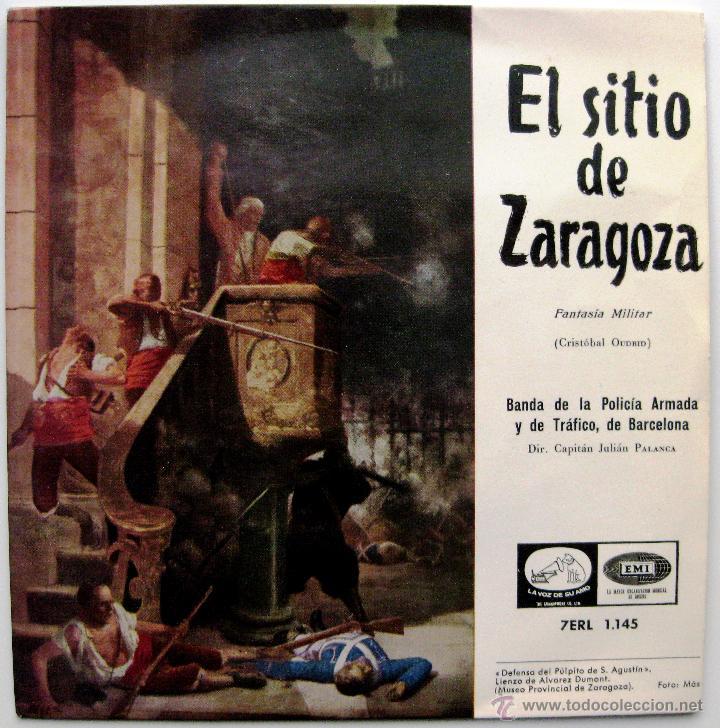 BANDA DE LA POLICIA ARMADA Y DE TRÁFICO DE BARCELONA - EL SITIO DE ZARAGOZA - EP 1958 BPY (Música - Discos de Vinilo - EPs - Clásica, Ópera, Zarzuela y Marchas)