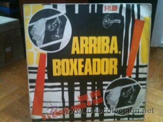ARRIBA BOXEADOR - SINGLE - HIMNO OFICIAL DE LA FEDERACION ESPAÑOLA DE BOXEO (SINTONIA 1968) (Música - Discos - Singles Vinilo - Orquestas)