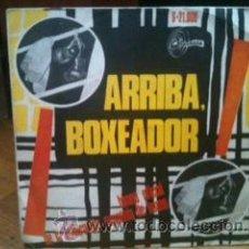 Discos de vinilo: ARRIBA BOXEADOR - SINGLE - HIMNO OFICIAL DE LA FEDERACION ESPAÑOLA DE BOXEO (SINTONIA 1968). Lote 40175995
