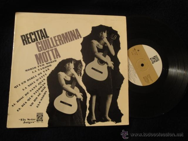 GUILLERMINA MOTTA EP RECITAL 10 PULGADAS 1965 SETZE JUTGES (Música - Discos de Vinilo - EPs - Cantautores Españoles)