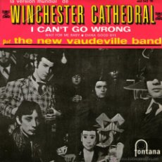Discos de vinilo: THE NEW VAUDEVILLE BAND WINCHESTER CATHEDRAL . Lote 40201735
