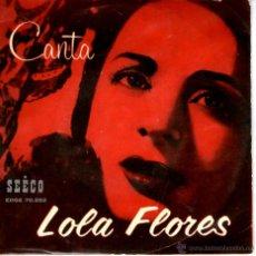Discos de vinilo: CANTA LOLA FLORES. Lote 40239496