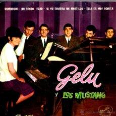 Discos de vinilo: GELU Y LOS MUSTANG . Lote 40242206