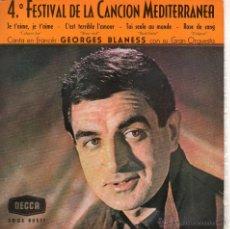 Disques de vinyle: GEORGES BLANESS CANTA EN FRANCÉS - CANCION MEDITERRANEA, EP, JE T´AIME, JE T´AIME + 3, AÑO 1962. Lote 40208229