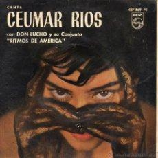 Discos de vinilo: CEUMAR RIOS, EP, LA CASITA PEQUEÑITA + 3, AÑO 1963. Lote 40208372