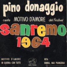 Discos de vinilo: PINO DONAGGIO - FESTIVAL SAN REMO 1964, EP, MOTIVO D´AMORE + 3, AÑO 1964. Lote 40244879