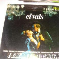 Discos de vinilo: LP. EL VALS INMORTAL! GRAN ORQUESTA VIENESA DE CONCIERTOS. KARL REICHMANN. EKIPO.1966. Lote 40263856