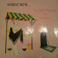 Discos de vinilo: - LA DEL MANOJO DE ROSAS- SOROZABAL-. Lote 40287961