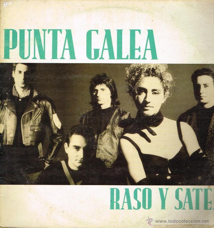 PUNTA GALEA - RASO Y SATÉN (2 VERSIONES) / REINCIDENTES - MAXISINGLE 1988 (Música - Discos de Vinilo - Maxi Singles - Grupos Españoles de los 70 y 80)