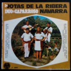 Discos de vinilo: DÚO DE CAPARROSO, JOTAS DE LA RIBERA DE NAVARRA. SIEMPRE QUE UN NAVARRO CANTA,LA MONTAÑA Y LA RIBERA. Lote 40292527