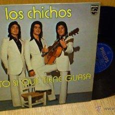 Discos de vinilo: LOS CHICHOS ESTO SI QUE TIENE GUASA LP DISCO DE VINILO. Lote 40310114