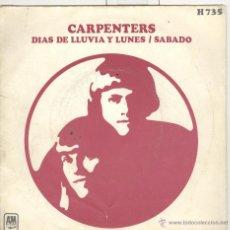 Discos de vinilo: CARPENTERS. DIAS DE LLUVIA. SABADO. HISPAVOX 1971. SP. Lote 40324612