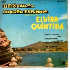 Discos de vinilo: ELVIRA QUINTILLA-II FESTIVAL DE LA CANCION ESPAÑOLA. Lote 40331739