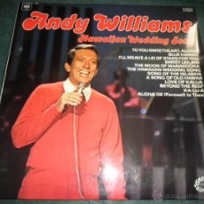 Discos de vinilo: ANDY WILLIAMS - HAWAIIAN WEDDING SONG LP - EDICION INGLESA - HALLMARK RECORDS 1965 - STEREO -. Lote 40331791