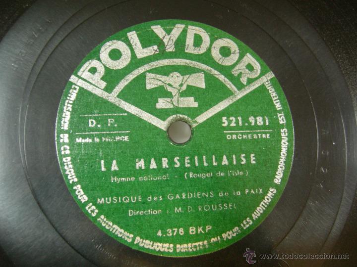 DISCO PIZARRA POLIDOR, LA MARSEILLAISE, HIMNO NACIONAL FRANCES (Música - Discos - Singles Vinilo - Clásica, Ópera, Zarzuela y Marchas)