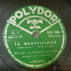 Discos de vinilo: DISCO PIZARRA POLIDOR, LA MARSEILLAISE, HIMNO NACIONAL FRANCES . Lote 40334897