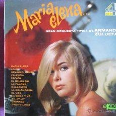 Disques de vinyle: LP - ARMANDO ZULUETA Y SU GRAN ORQUESTA TIPICA - MARIA ELENA (SPAIN, DISCOS EKIPO 1967). Lote 219375888