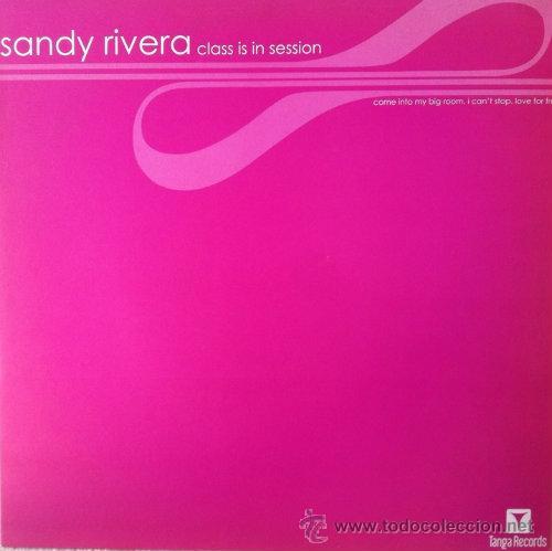 SANDY RIVERA, CLASS IN A SESSION, MAXI SINGLE 2001 (Música - Discos de Vinilo - Maxi Singles - Techno, Trance y House)