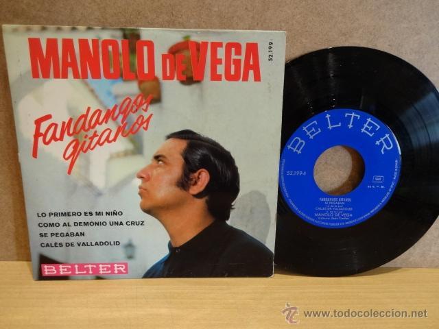 MANOLO DE VEGA. FANDANGOS GITANOS. EP - BELTER - 1968. BUENA CALIDAD. ***/*** (Música - Discos de Vinilo - EPs - Flamenco, Canción española y Cuplé)