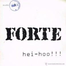 Discos de vinilo: FORTE - HEI HOO (2 VERSIONES) - SINGLE 1988 - PROMO. Lote 40364154