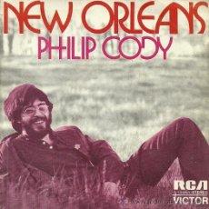Discos de vinilo: PHILIP CODY SINGLE SELLO RCA VICTOR AÑO 1972 CARA B TOSSIN AND TURNIN . Lote 40371017