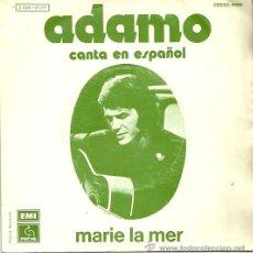 Discos de vinilo: ADAMO CANTA EN ESPAÑOL SINGLE SELLO EMI-PATHE AÑO 1973 CARA B SOLO UNA MUJER . Lote 40371130