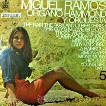 MIGUEL RAMOS - ÓRGANO HAMMOND Y ORQUESTA 5 - (CON VERSIONES DE HEY JUDE Y LADY MADONNA DE BEATLES) (Música - Discos - LP Vinilo - Orquestas)