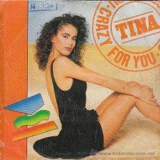 Discos de vinilo: TINA: CRAZY FOR YOU, EDITADO POR SPITFIRE MUSIC EN 1988. Lote 40383844
