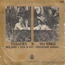 Discos de vinilo: TELEGARDEN & VAN WINKLE: DIOS, AMOR Y ROCK AND ROLL / CONQUISTAME . EDITADO POR HISPAVOX EL AÑO 1970. Lote 40385547