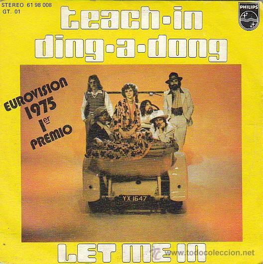 TEACH-IN: DING A DONG Y LET ME IN, PRIMER PREMIO DE EUROVISIÓN 1975, EDITADO POR PHILLIPS (Música - Discos - Singles Vinilo - Festival de Eurovisión)