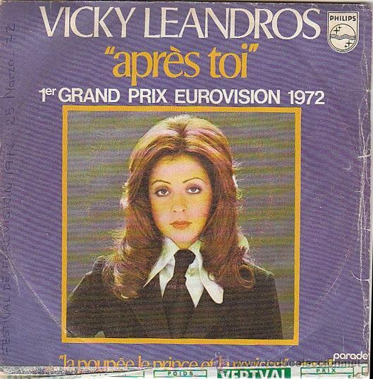 VICKY LEANDROS - APRÉS TOI (EUROVISIÓN 1972) Y OTRA. EDITADO POR PHILLIPS (Música - Discos - Singles Vinilo - Festival de Eurovisión)
