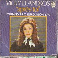 Discos de vinilo: VICKY LEANDROS - APRÉS TOI (EUROVISIÓN 1972) Y OTRA. EDITADO POR PHILLIPS. Lote 40385722