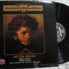 Discos de vinilo: HISTORIA DE LA MÚSICA CLÁSICA Nº 26 : HECTOR BERLIOZ, ROMEO Y JULIETA, NOCHES DE ESTIO. Lote 40387647
